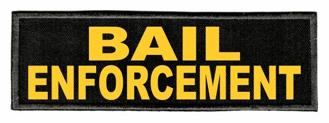 BAIL ENFORCEMENT - 6x2 - Gold Lettering - Black Twill Backing