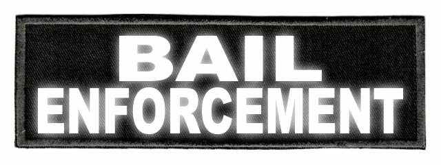 BAIL ENFORCEMENT - 6x2 - Reflective Lettering - Black Twill Backing