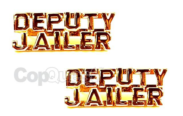 Collar Insignia - 1/4-inch high - Pair - DEPUTY JAILER - Gold