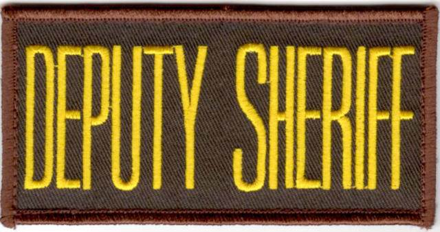 DEPUTY SHERIFF Chest Patch - 4 x 2 - Med Gold Lettering - Brown Backing