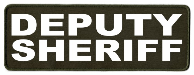 DEPUTY SHERIFF ID Patch - 11x4 - White Lettering - OD Green Twill Backing