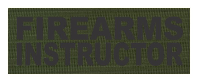 FIREARMS INSTRUCTOR - 11x4 - Black Lettering - OD Green Backing - Hook Fabric