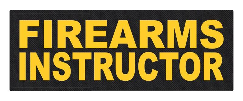 FIREARMS INSTRUCTOR - 11x4 - Gold Lettering - Black Backing - Hook Fabric