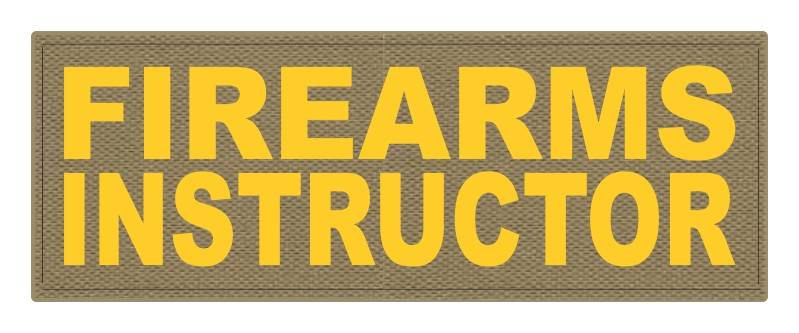 FIREARMS INSTRUCTOR - 11x4 - Gold Lettering - Tan Backing - Hook Fabric