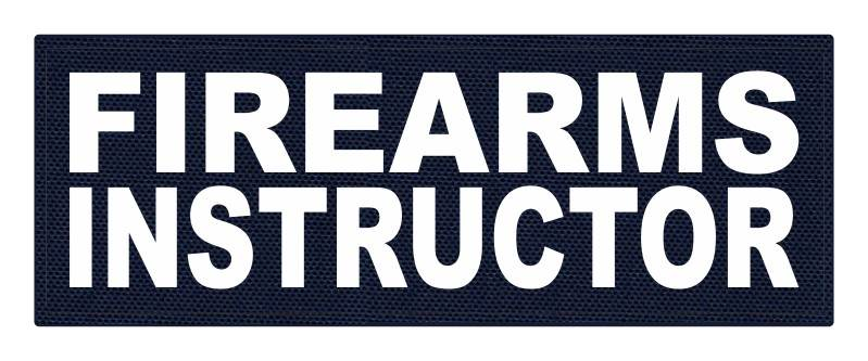 FIREARMS INSTRUCTOR - 11x4 - White Lettering - Navy Backing - Hook Fabric