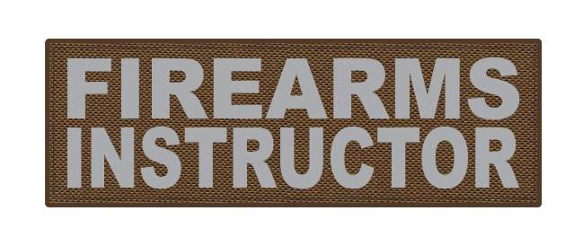 FIREARMS INSTRUCTOR - 6x2 - Gray Lettering - Coyote Backing - Hook Fabric
