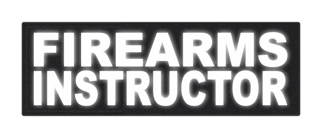 FIREARMS INSTRUCTOR - 6x2 - Reflective White Lettering - Black Backing - Hook Fabric