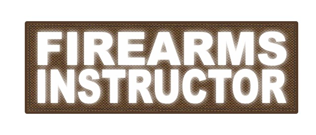 FIREARMS INSTRUCTOR - 6x2 - Reflective White Lettering - Coyote Backing - Hook Fabric