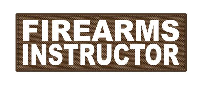 FIREARMS INSTRUCTOR - 6x2 - White Lettering - Coyote Backing - Hook Fabric