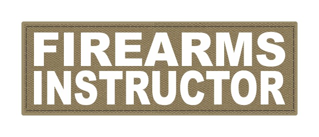 FIREARMS INSTRUCTOR - 6x2 - White Lettering - Tan Backing - Hook Fabric
