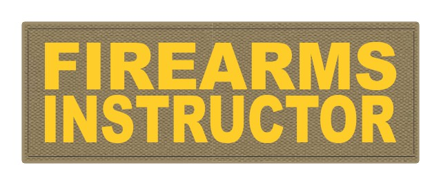 FIREARMS INSTRUCTOR - 8.5x3 - Gold Lettering - Tan Backing - Hook Fabric