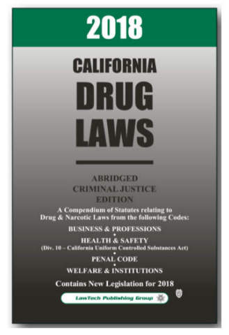 LawTech California Drug Laws - Abridged