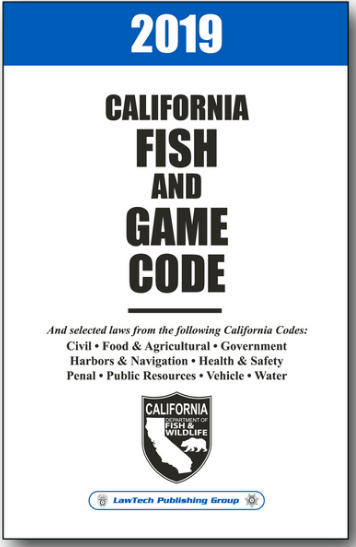 Fish and Game Code, California 2019 Edition