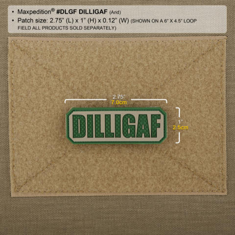 Maxpedition DILLIGAF Morale Patch - Arid