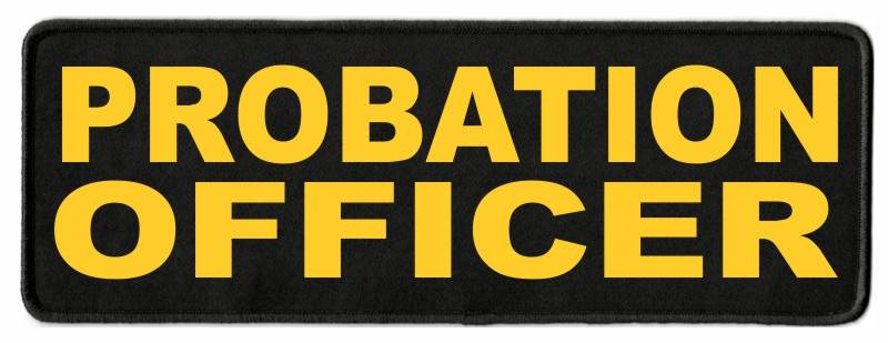 PROBATION OFFICER Patch - 11x4 - Gold Lettering - Black Twill Backing