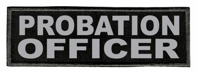 PROBATION OFFICER Patch - 6x2 - Gray Lettering - Black Twill Backing