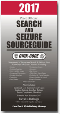 Qwik-Code California Search & Seizure Field Sourceguide - Law Summaries