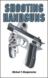 Shooting and Understanding Handguns